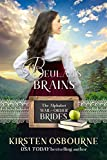Beulah's Brains: A McClain Story (The Alphabet Mail-Order Brides Book 2) (English Edition)