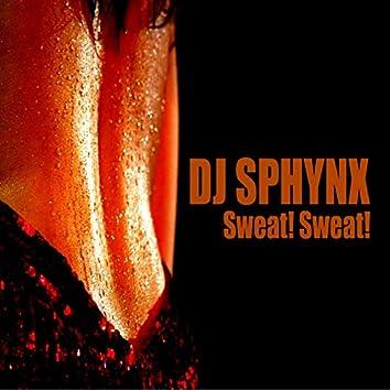 Sweat! Sweat!