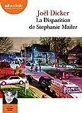 La Disparition de Stephanie Mailer - Livre audio 2 CD MP3 - Audiolib - 06/06/2018