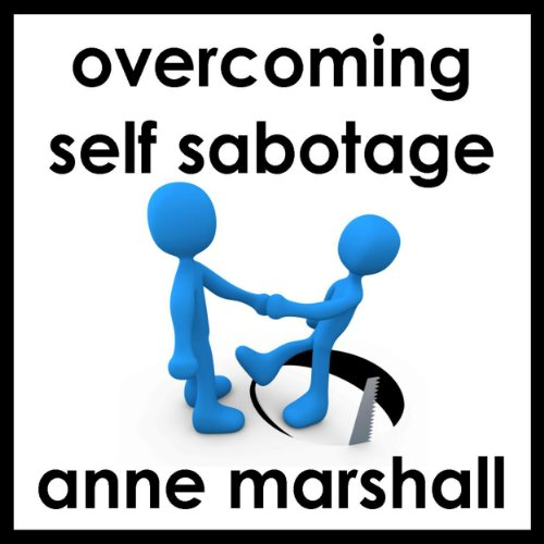 Overcome Self Sabotage audiobook cover art
