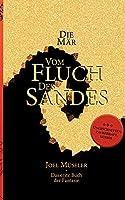 Die Maer vom Fluch des Sandes - Das erste Buch der Fantasie: Ein abgeschlossener Epos und wundersamer Fantasy-Roman