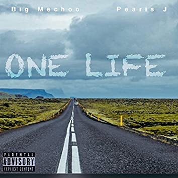 One Life (feat. Big Mechoo)