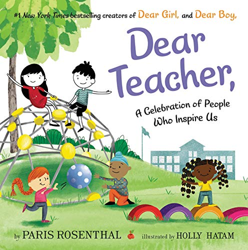 Compare Textbook Prices for Dear Teacher,: A Celebration of People Who Inspire Us  ISBN 9780063012745 by Rosenthal, Paris,Hatam, Holly
