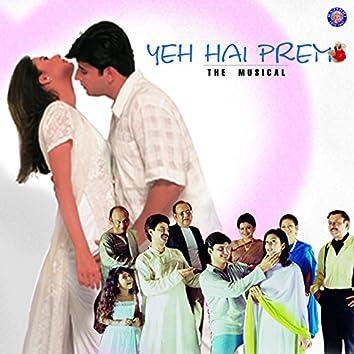 Yeh Hai Prem (Original Motion Picture Soundtrack)