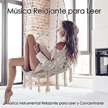 Música Relajante Para Leer - Música Instrumental Relajante Para Leer Y Concentrarse