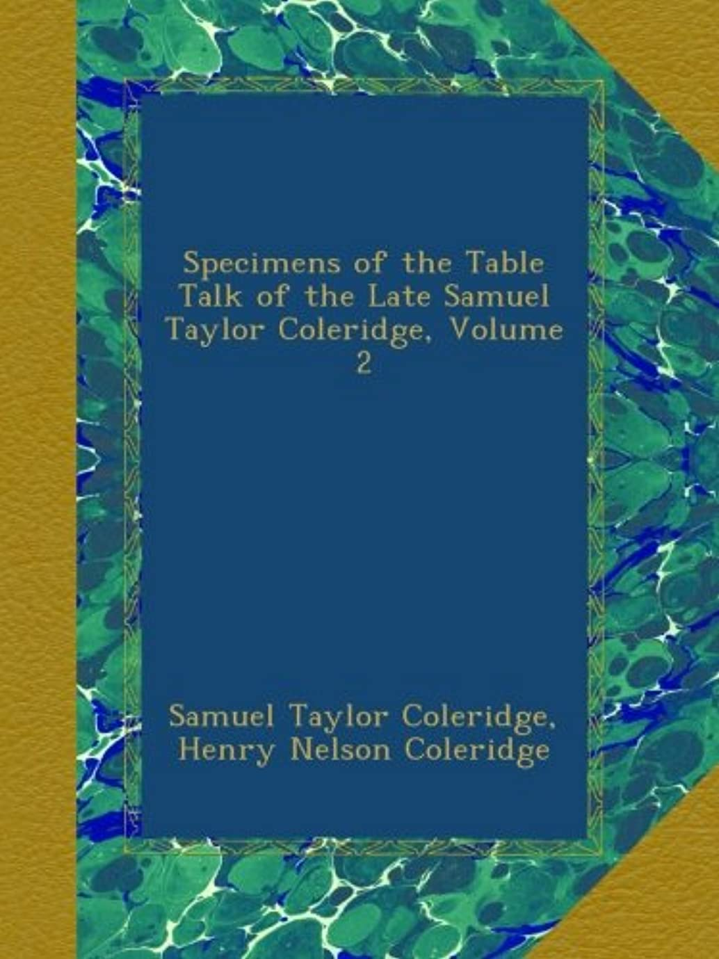 テープ鬼ごっこファブリックSpecimens of the Table Talk of the Late Samuel Taylor Coleridge, Volume 2