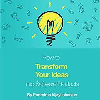 How to Transform Your Ideas into Software Products cover art