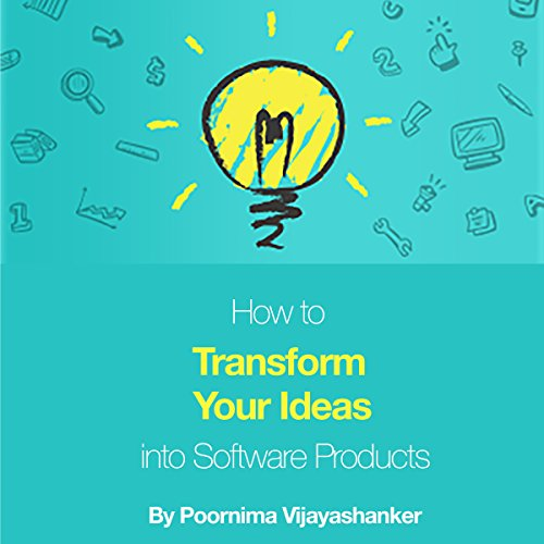 How to Transform Your Ideas into Software Products audiobook cover art
