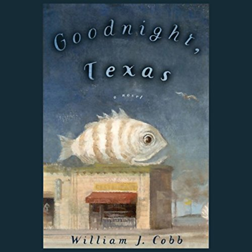 Goodnight, Texas audiobook cover art