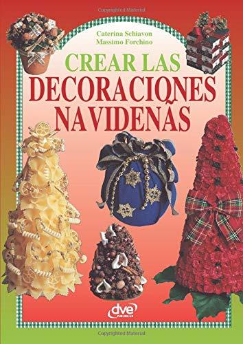 Crear las decoraciones navideñas