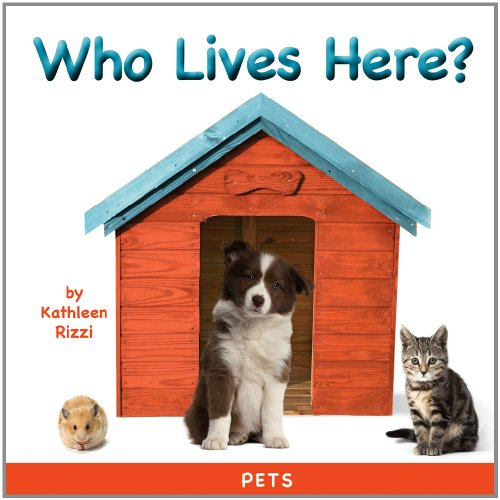 Who Lives Here? Pets (A Photoflaps Book) (Photoflaps Board Books)
