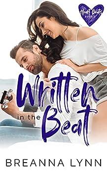 Written in the Beat (Heart Beats Book 1) by [Breanna Lynn]