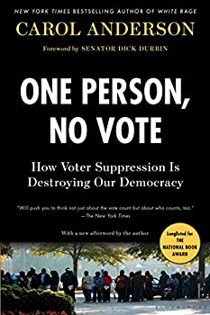 One Person No Vote  How Voter Suppression Is Destroying Our Democracy