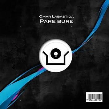 Omar Labastida - Pare Bure (Original)