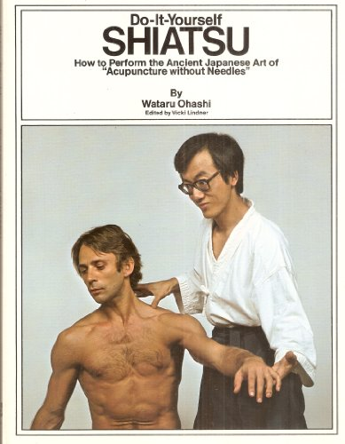 Ohashi Wataru : Do-it-Yourself Shiatsu (Pbk)