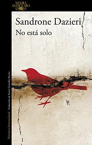 No está solo (Colomba y Dante 1) de [Sandrone Dazieri]