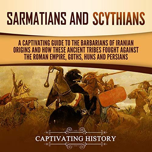 Sarmatians and Scythians audiobook cover art