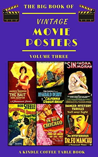 The Big Book of Vintage Movie Posters: Volume Three: A Kindle Coffee Table Book (English Edition)