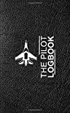 The Piolets Logbook (BLACK): A Professional Pilot Log book/ Fly in Style / Great Gift for Aviators/ Gifts for Piolets/ FAA regulations