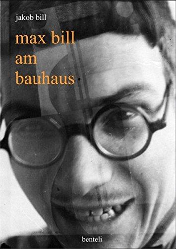 Max Bill am Bauhaus
