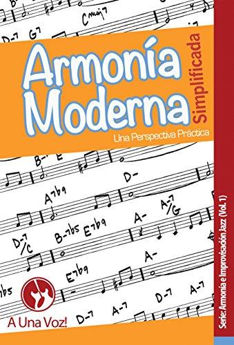Armonía Moderna Simplificada: Una perspectiva práctica eBook: Son ...