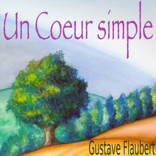 Un Cœur simple audiobook cover art