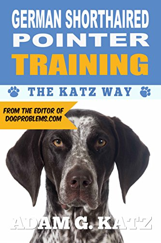German Shorthaired Pointer Training: The Katz Way