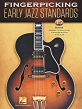 Early Fingerpicking Jazz Standards: 15 Songs Arranged for Solo Guitar in Standard Notation & Tablature