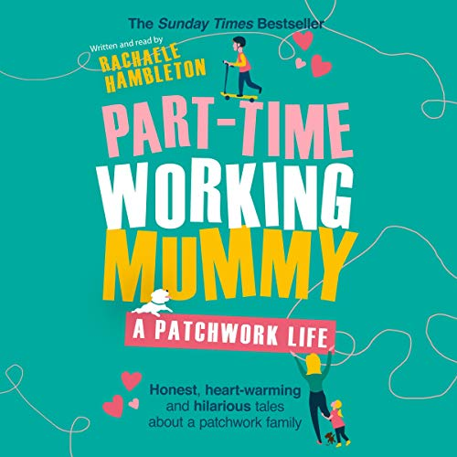 Part-Time Working Mummy cover art