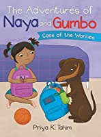 The Adventures of Naya and Gumbo: Case of the Worries