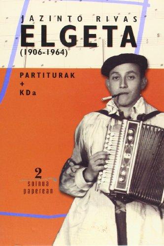 Jazinto Rivas Elgeta (1906-1964) (Soinua paperean)