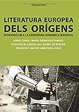 Literatura europea dels orígens: Introducció a la literatura romànica medieval: 198 (Manuales)