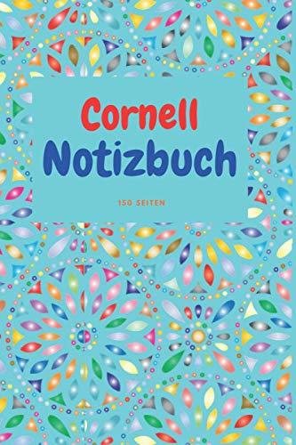 Cornell Notizbuch 150 Seiten: Notizen strukturieren leicht gemacht, Mitschreiben, reflektieren, verstehen
