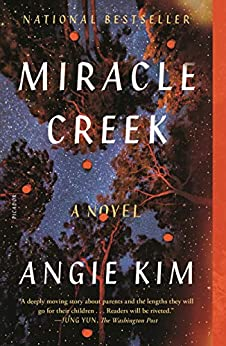 Miracle Creek: A Novel by [Angie Kim]