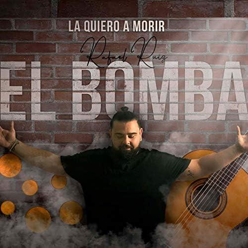 Rafa Ruiz El Bomba
