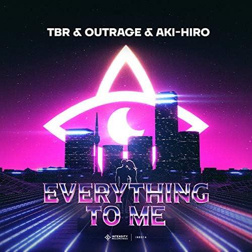Tbr, Outrage & Aki-Hiro
