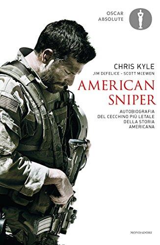 American sniper: Autobiografia del cecchino più letale della storia americana (Italian Edition)