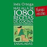 Más allá de 1080 recetas de cocina. Ensaladas (Libros Singulares (LS))