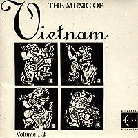Music of Vietnam Vol 1.2