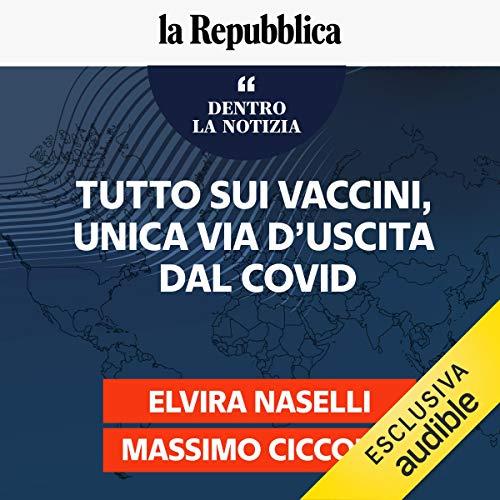 Tutto sui vaccini, unica via d'uscita dal Covid copertina