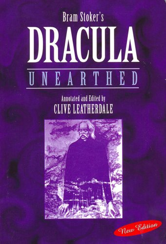 Dracula Unearthed (Annotated) (Desert Island Dracula Library Book 4) (English Edition)