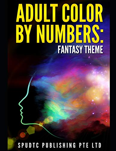 Adult Color By Numbers: Fantasy Theme