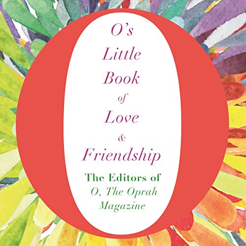 O's Little Book of Love and Friendship audiobook cover art