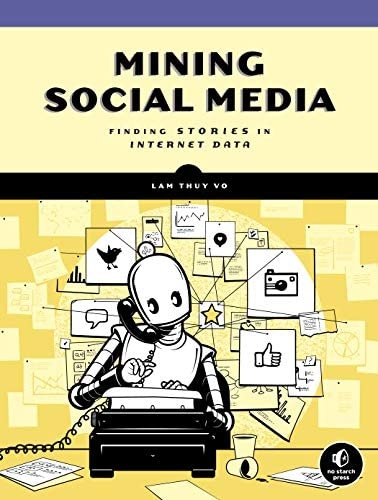 Mining Social Media Finding Stories in Internet Data product image