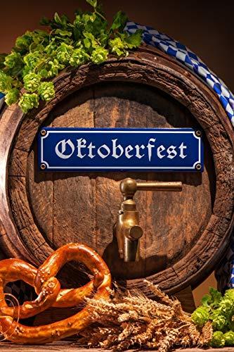 Oktoberfest: Das 120 Seiten linierte Notizbuch ca. A5 Format. Perfektes Geschenk für alle, die gerne ein Glas Bier wie Zwickel, Weizenbier, Helles oder Dunkles trinken und das Oktoberfest besuchen.