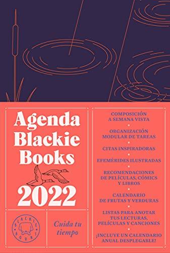 Agenda Blackie Books 2022: Cuida tu tiempo