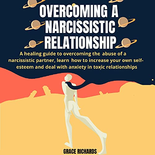 Overcoming a Narcissistic Relationship cover art