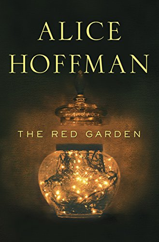 The Red Garden Kindle Edition By Hoffman Alice Literature