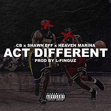 Act Different
