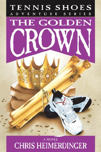 Tennis Shoes Adventure Series, Vol. 7: The Golden Crown (English Edition)